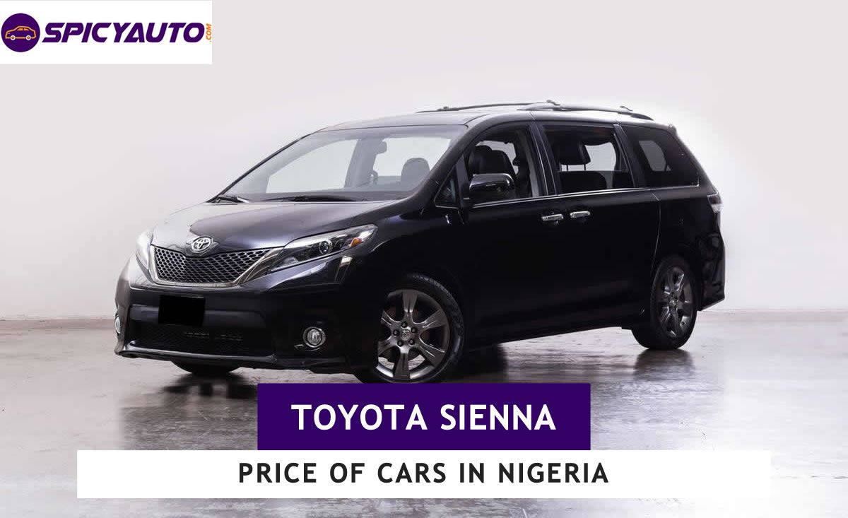 Price Of Toyota Sienna Cars For Sale In Nigeria Update 2020