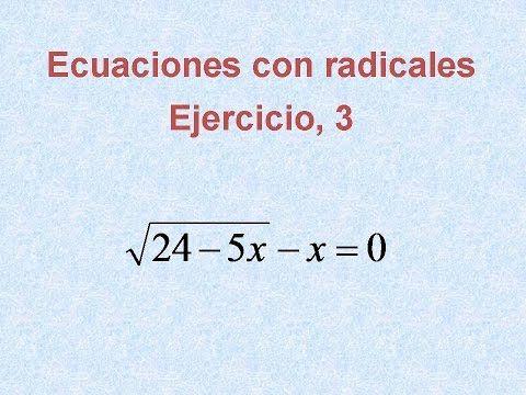 Ecuaciones Con Radicales Ejercicio Resuelto 3 Math Math Equations