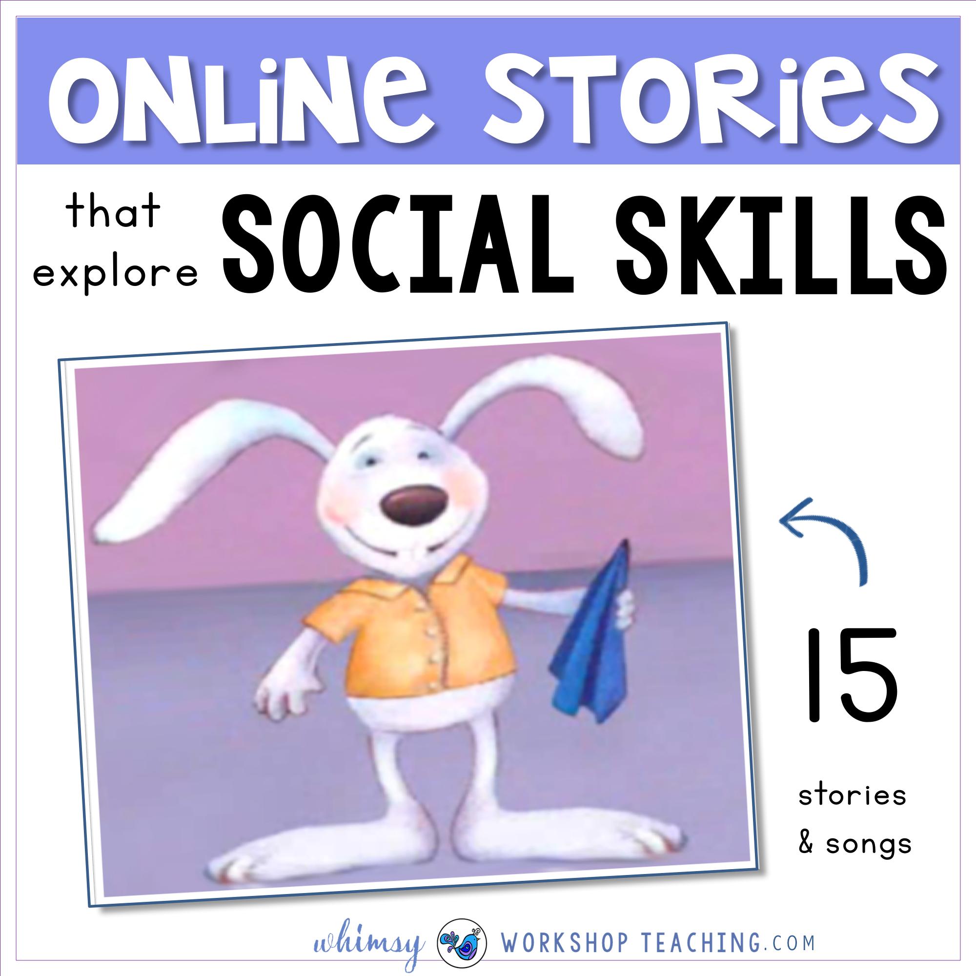 Animated Stories For Social Skills Social Skills Games Social Skills Activities Teaching Social Skills
