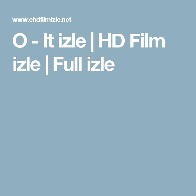 O - It izle | HD Film izle | Full izle