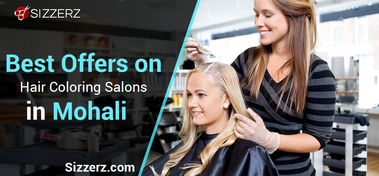 Are You Looking For The Best Hair Coloring Salons Near Me In Mohali Grab The Best Deals On Top Hair Salons For Hair Col Top Hair Salon Hair Color Hair Spa