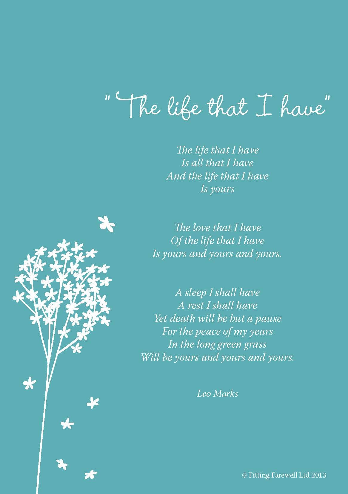 Funeral Poem The life that I have by Leo Marks