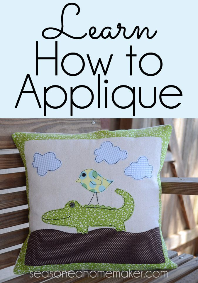 Learn How to Applique | Learning, Pillows and Tutorials