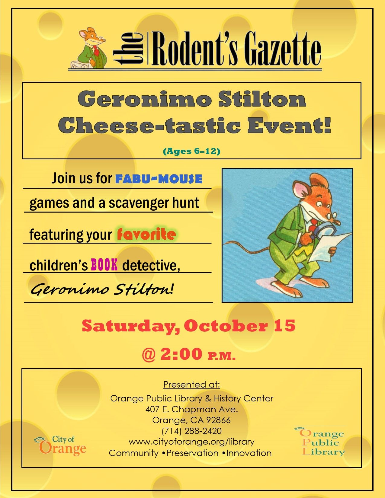 Geronimo Stilton Cheese Tastic Event Ages 6 12 Join Us