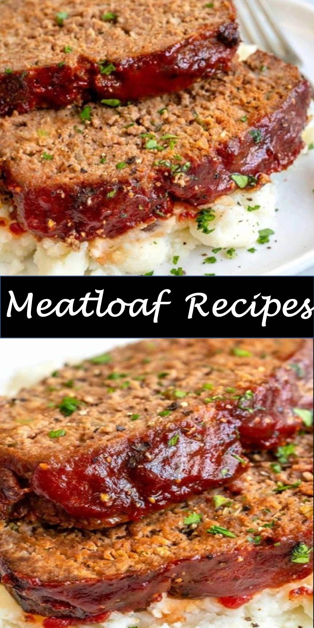 Best Dinner Meatloaf Recipes Delicious And Healthy Family Choice Special Food And Drink Meatloaf The Best Meatloaf Reci Recipes Meatloaf Meatloaf Recipes