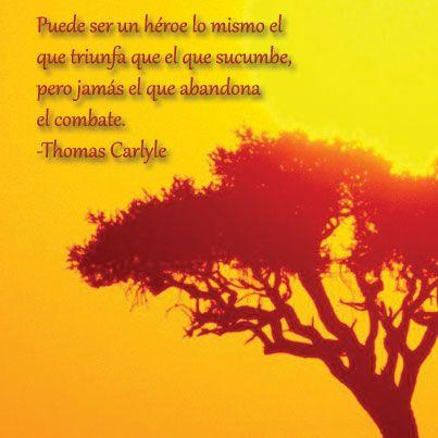 Image on Palabras que despiertan  http://palabrasquedespiertan.com/social-gallery/heroe-carlyle