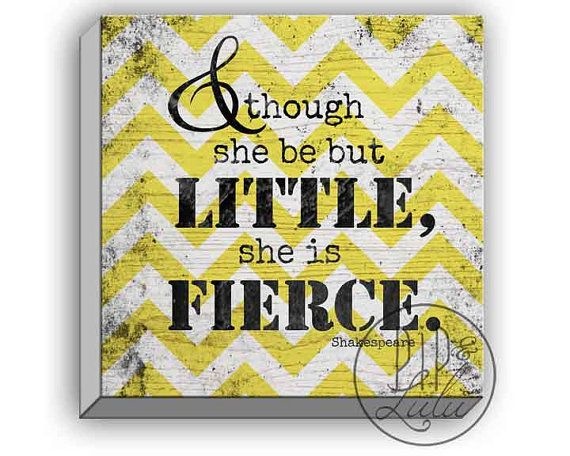 though she be but little she is fierce shakespeare quote, yellow ...