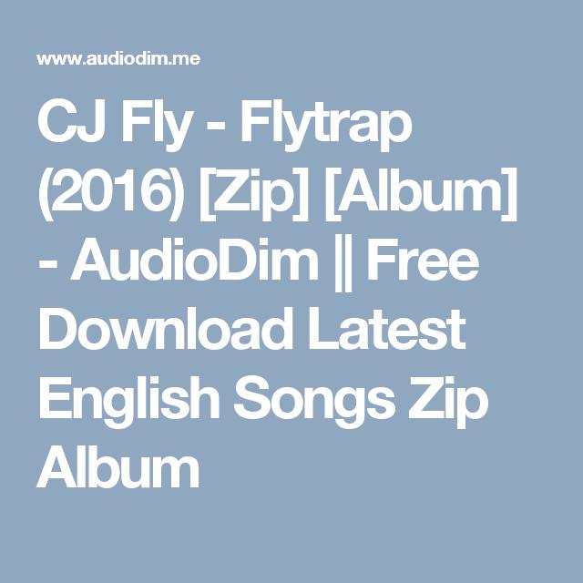 Cj fly flytrap 2016 zip album audiodim free download cj fly flytrap 2016 zip album audiodim free download latest english songs zip album malvernweather Image collections