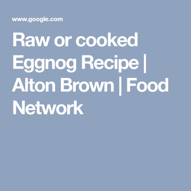 Raw or cooked eggnog recipe alton brown food network beverages raw or cooked eggnog recipe alton brown food network forumfinder Choice Image