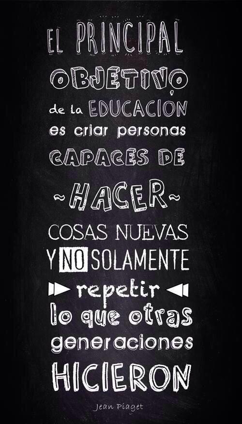 Javier Coello On Frases De Educacion Frases Educativas Y