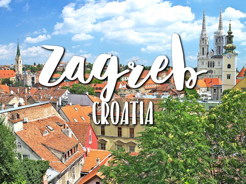 One Day In Zagreb 2020 Guide Top Things To Do Croatia Honeymoon Zagreb Croatia Travel