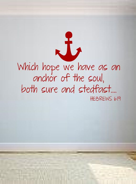 Which Hope We Have As An Anchor Wall Decal, Bible Verse