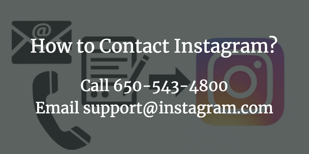 How Do I Contact Instagram Support by Phone / Email? IG