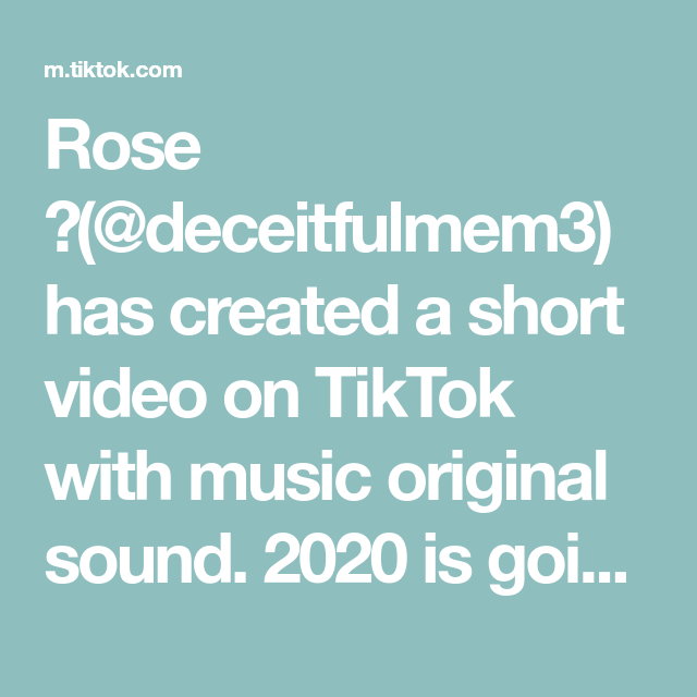 Rose Deceitfulmem3 Has Created A Short Video On Tiktok With Music Original Sound 2020 Is Going To Have Its Own Hist The Originals 1d Quotes Make Up Dupes