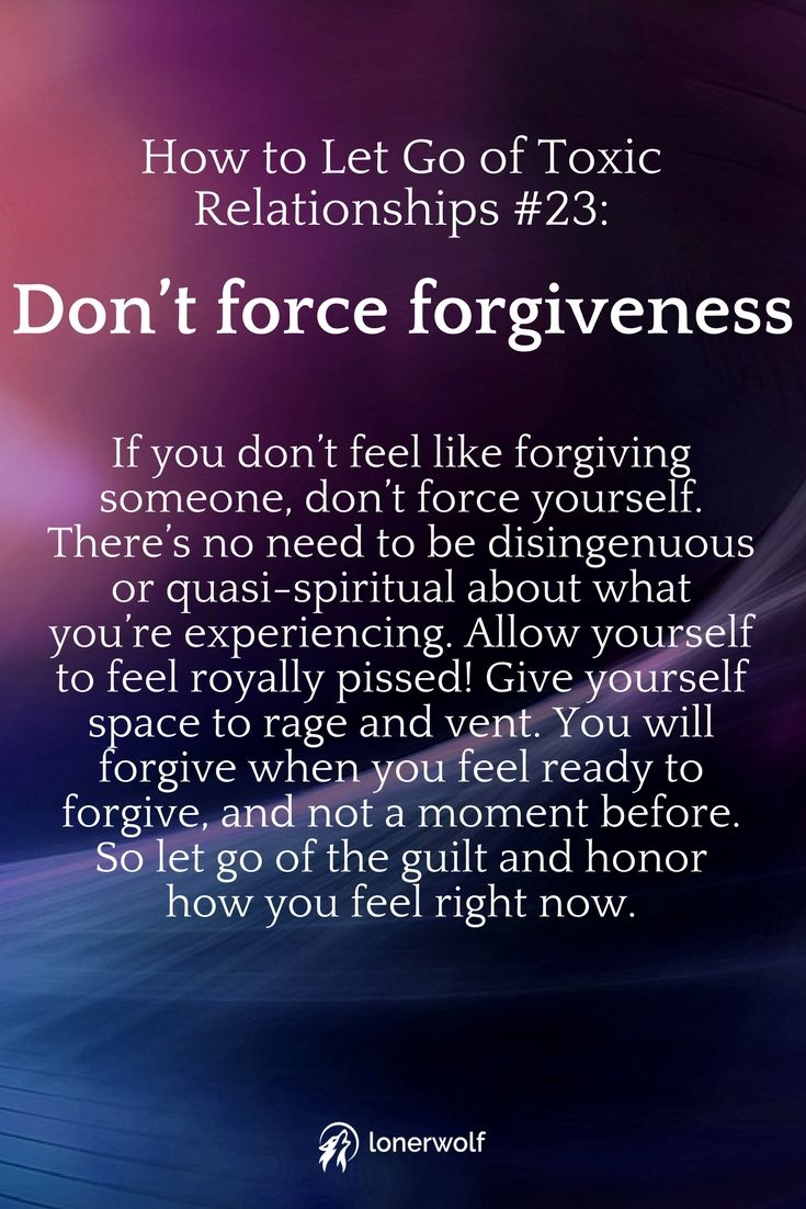 You Will Forgive When Youu0027re Ready To Forgive. Donu0027t Force Yourself. Letting  Go Is A Process .