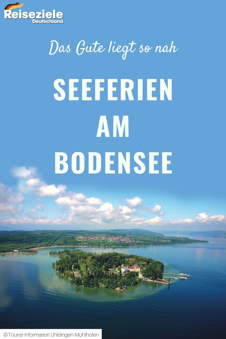 Das Gute Liegt So Nah Seeferien Am Bodensee In Uhldingen Muhlhofen In 2020 Reiseziele Deutschland Reiseziele Reisen