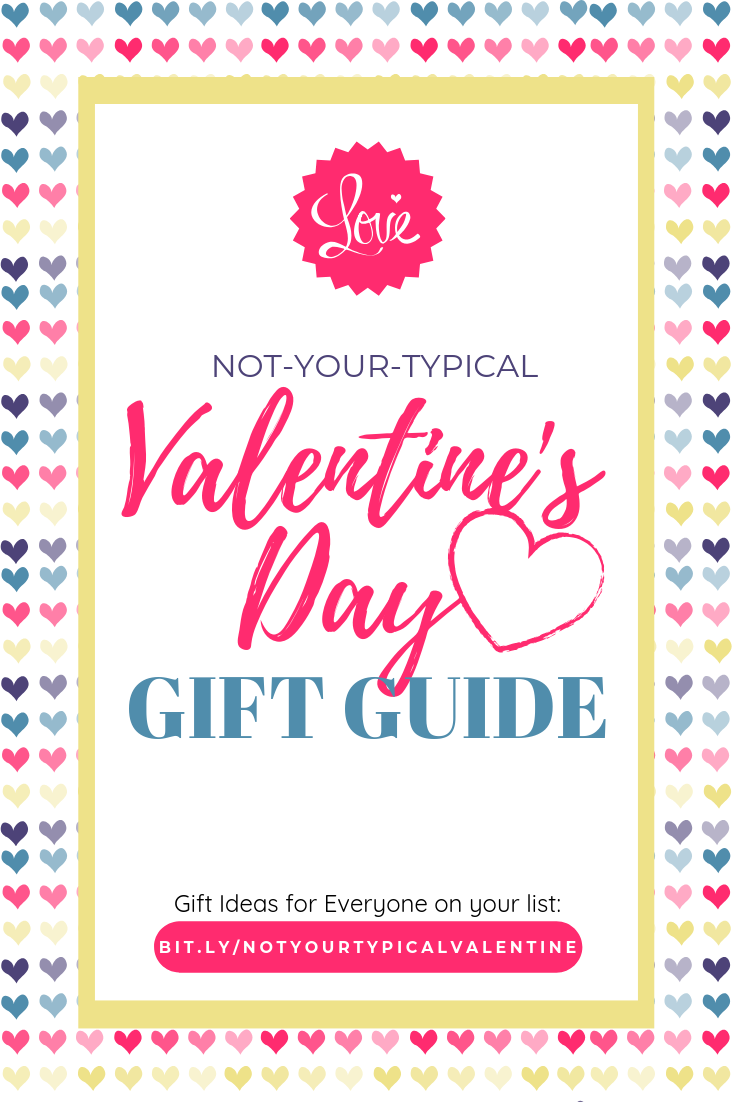 Not Your Typical Valentine S Day Gift Guide Unique Gift Ideas For Everyone On Your List Valent Favorite Things Gift Valentine Day Crafts Valentine Day Gifts