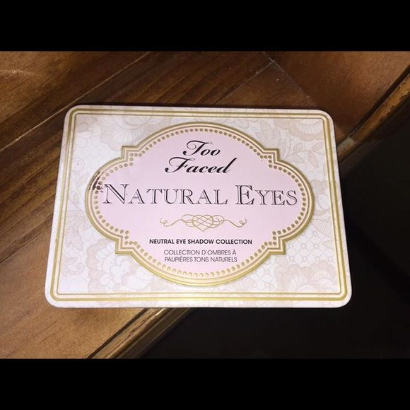 Too Faced Natural Eyes palette Too Faced  natural eyes eyeshadow palette.  Only used a couple times.  Comes from a smoke free home Too Faced Makeup Eyeshadow