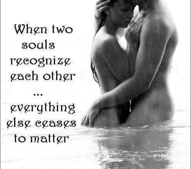 Love Each Other When Two Souls: Two Souls. Our Souls....definitely Have Recognized Each
