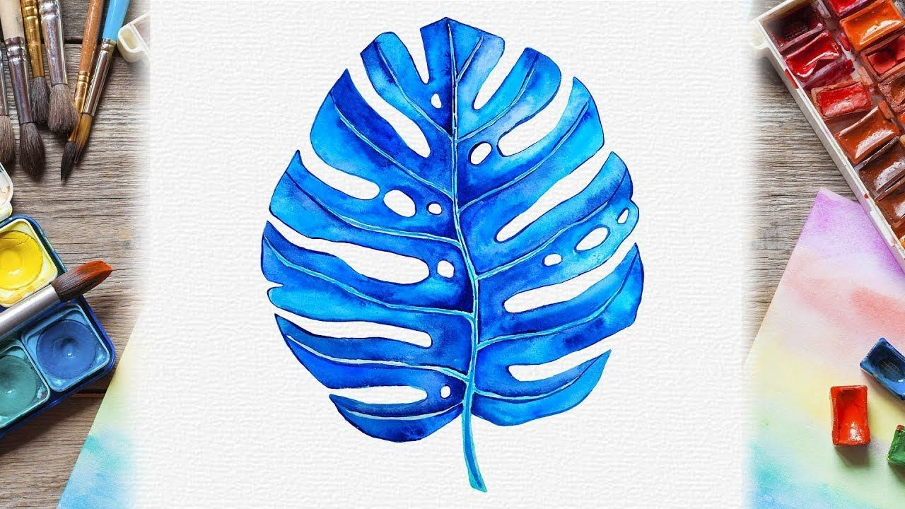Watercolor Tropical Leaves Painting How To Paint Blue Monstera