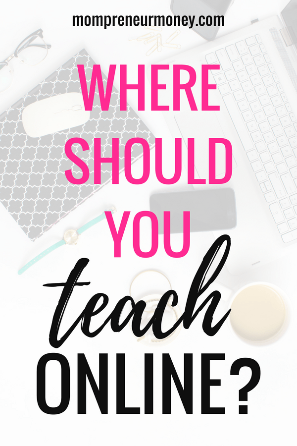 Where Should You Teach Online Classes? 4 Platforms I've Used to Teach #onlineclasses