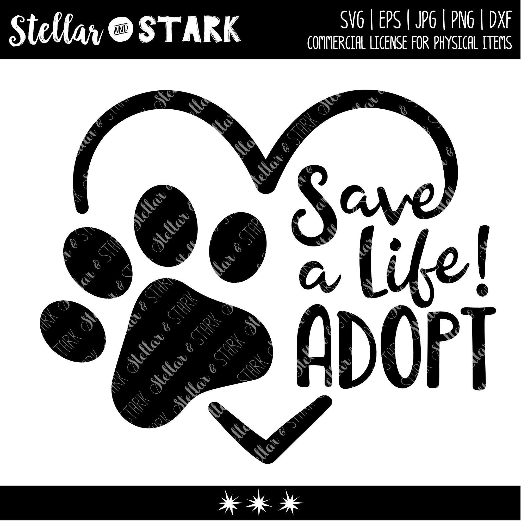 Fundraiser Save A Life Adopt Heart Paw Svg Animal Svg Etsy Svg Pet Adoption Cricut