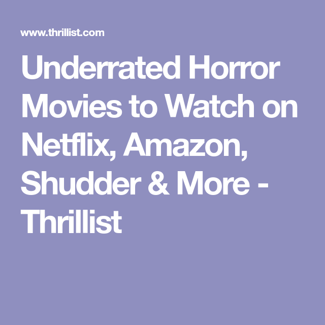 underrated horror movies to