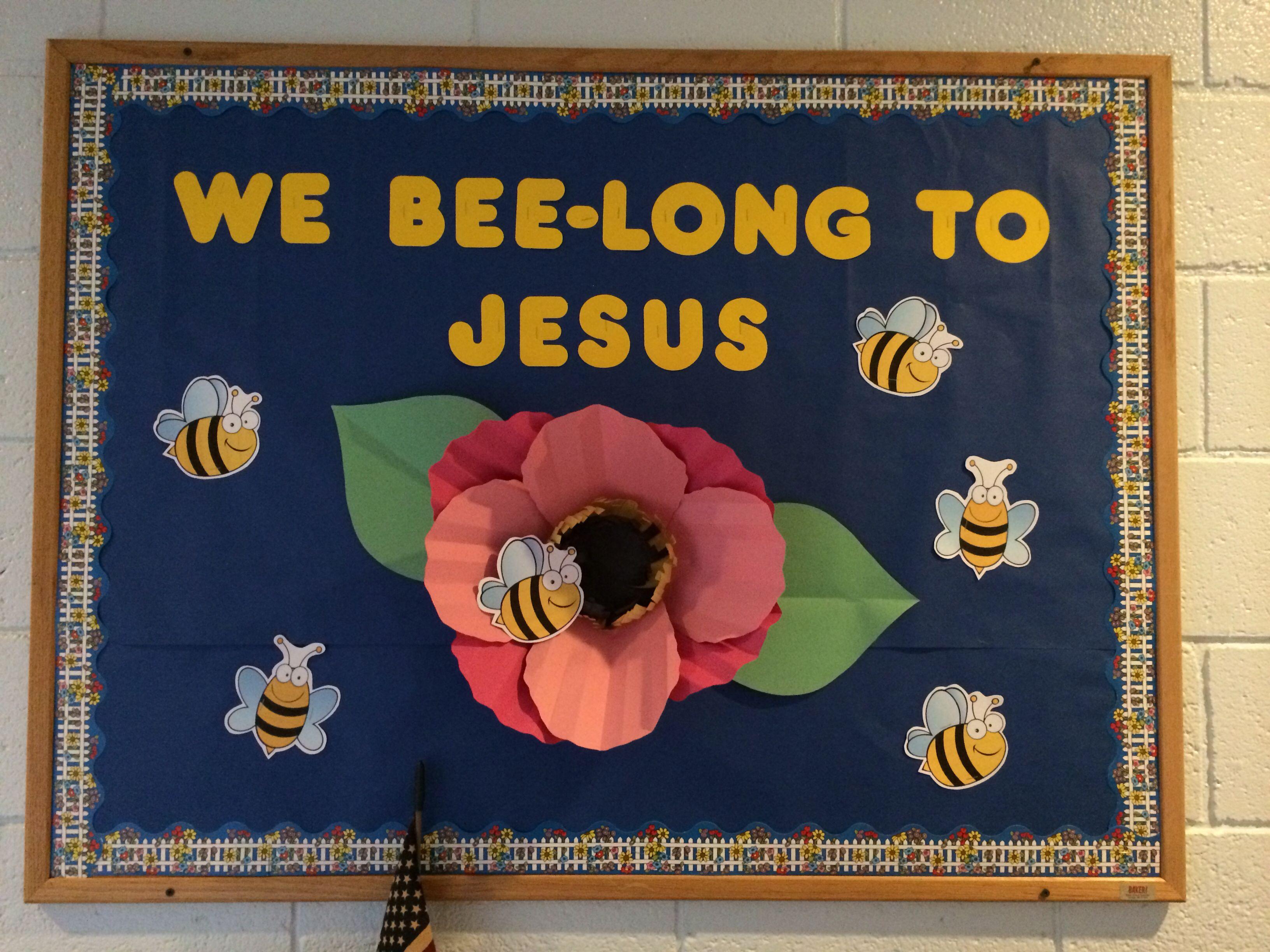 Spring Church Bulletin Board We Bee Long To Jesus 3 D Paper Flower Preschool Boards