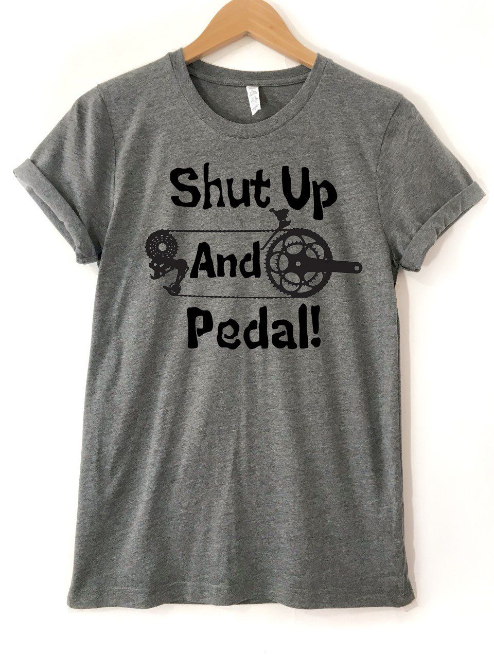 5efe5b45fa24 Shut Up And Pedal - T-Shirt