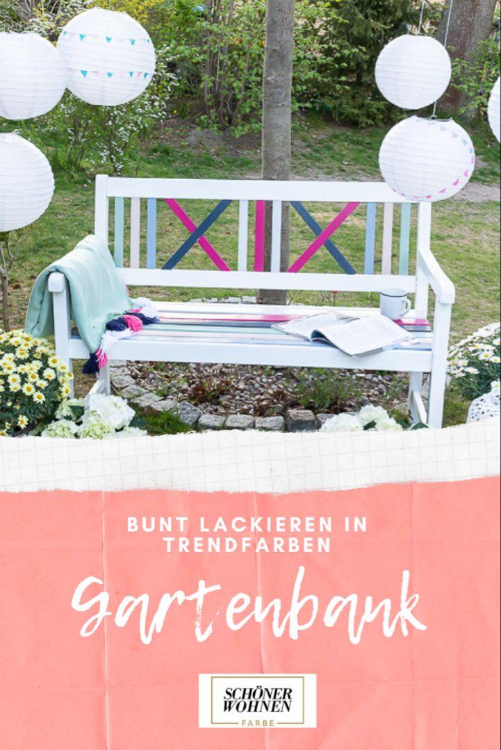 Jetzt Wird S Bunt Gartenbank Farbig Lackieren Decorize Bank Gartenbank Gartendekoration