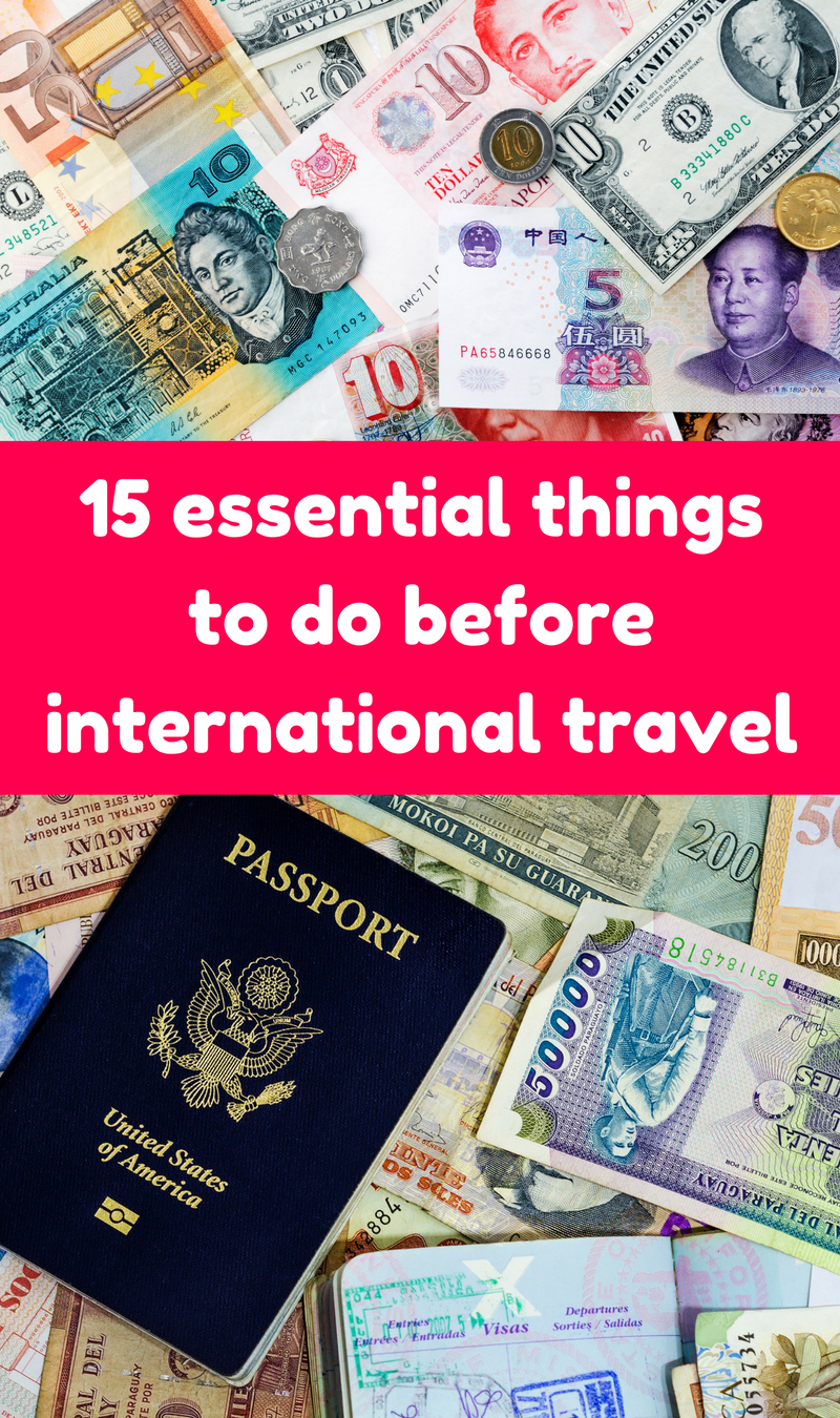 15 Essential Things To Do Before Traveling Abroad