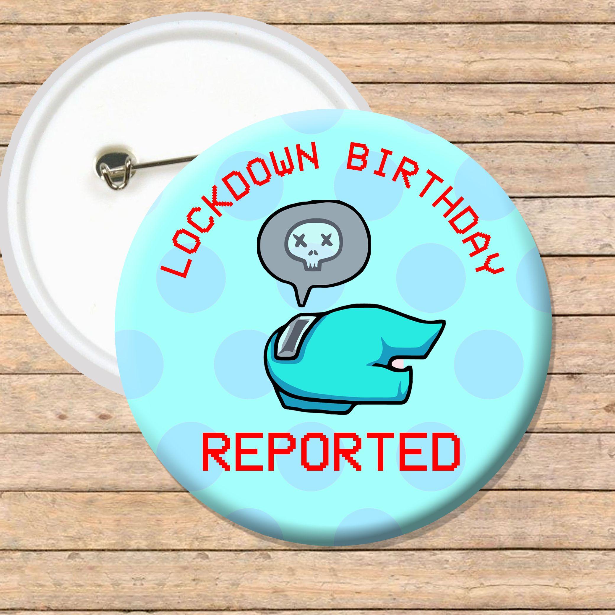 Among Us Badge Lockdown Birthday Badge Birthday Badge Badge Birthday