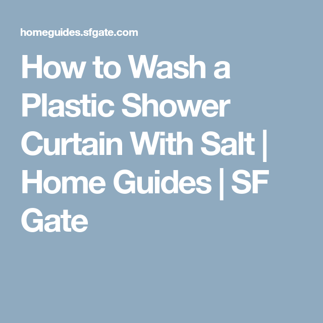 How To Wash A Plastic Shower Curtain With Salt Wash Shower