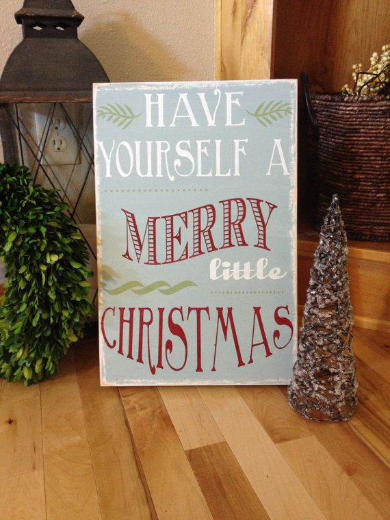 Have yourself a merry little Christmas - wood sign - holiday decor ...