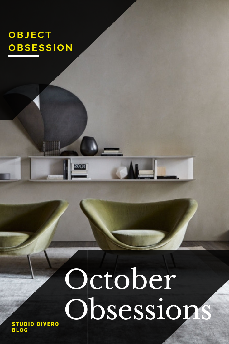 October Obsessions With Images Blog Design Interior Design