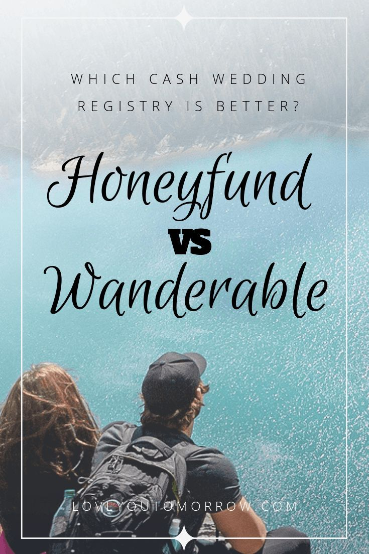 Honeyfund vs Wanderable [2020] Which Wedding Registery is