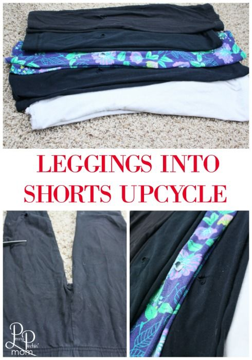8670886c5c60f Simple Upcycle - Leggings into Shorts | The Best of Penny Pinchin ...