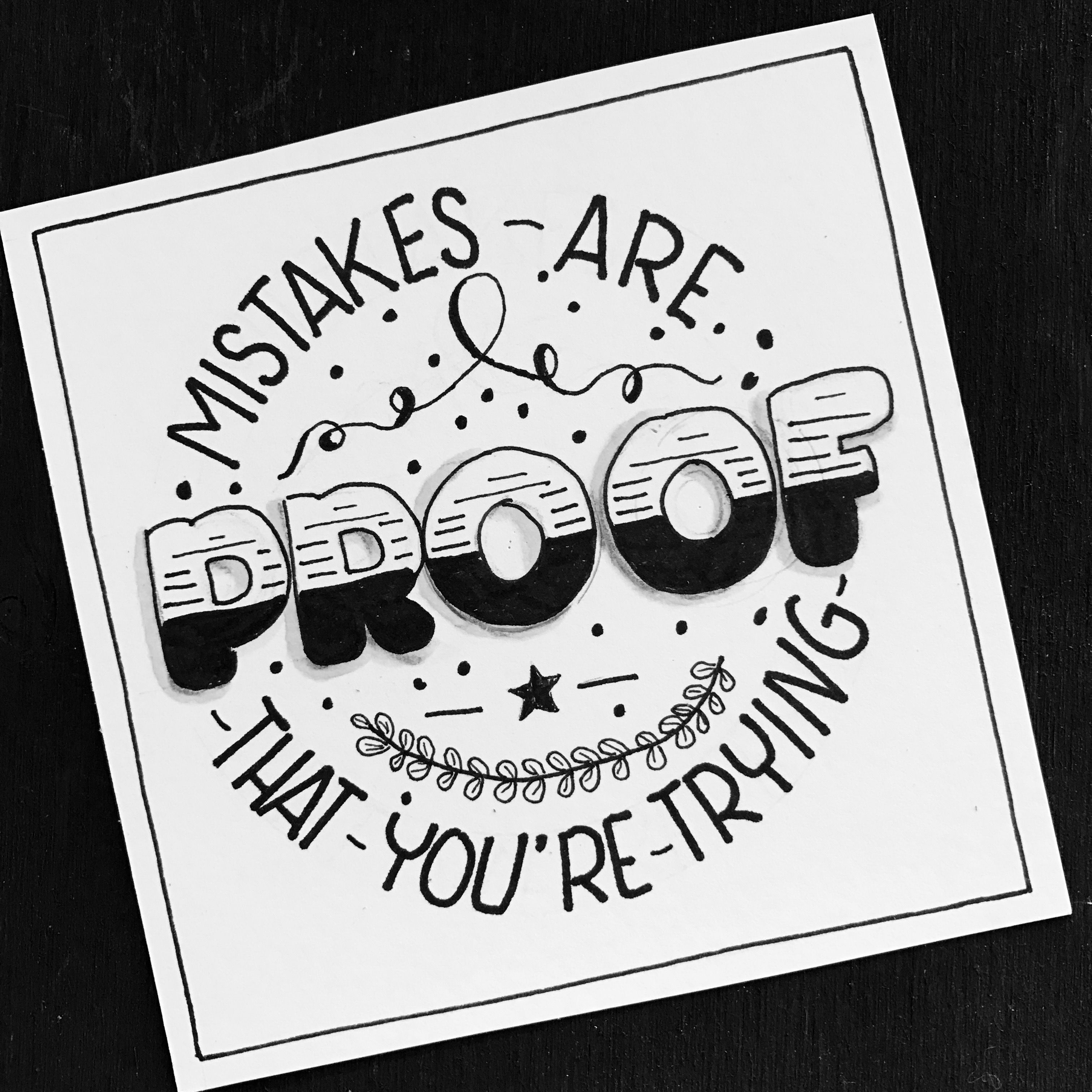 Citaten Creativiteit : Mistakes are proof that you re trying qoutes pinterest