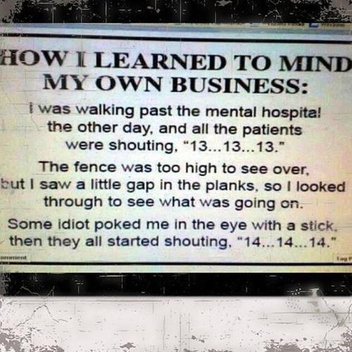 Mind your business! humor humor humor humor humor humor funny humor humor humor humor