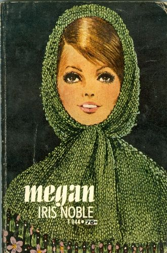 Megan By Iris Noble Scholstic T944 With 1960s Cover Illustration A