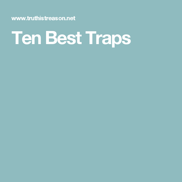 Ten Best Traps