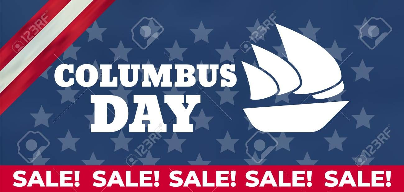 Columbus Day United States National Holiday With Columbus Ship Happy Columbus Day Vector I With Images Happy Columbus Day Business Flyer Templates Columbus Ship