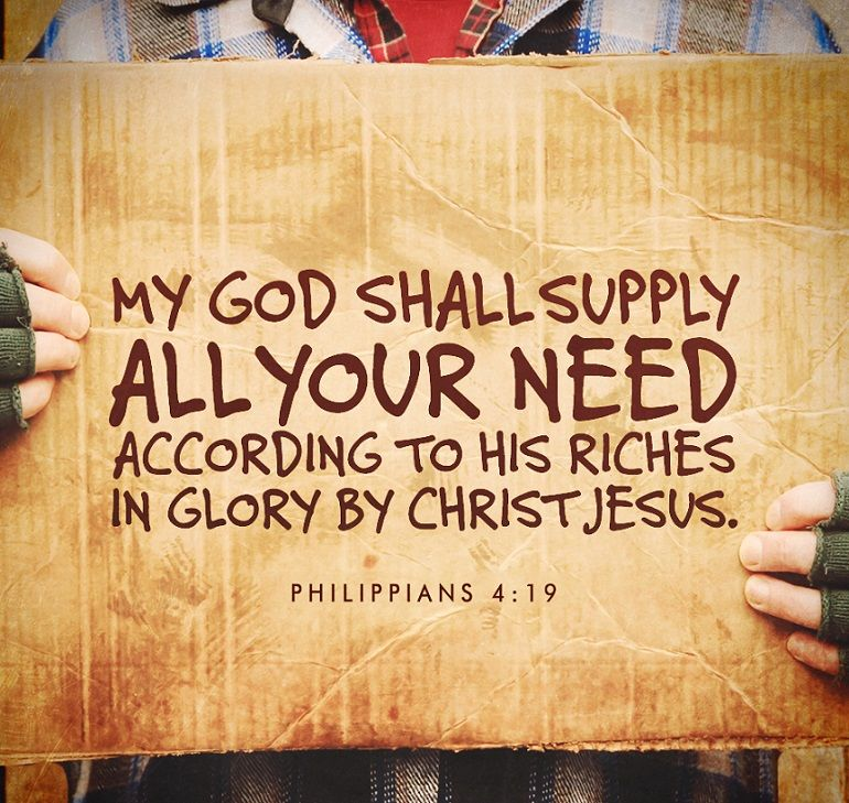 "faithful-in-christ: "" ""Philippians 4:19 (KJV) But my God shall supply all  your need according to his rich… 