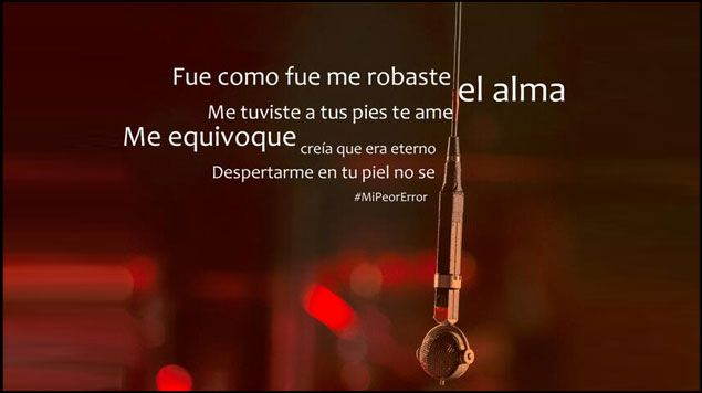 Mi Peor Error Alejandra Guzman Frases Increibles Frases De