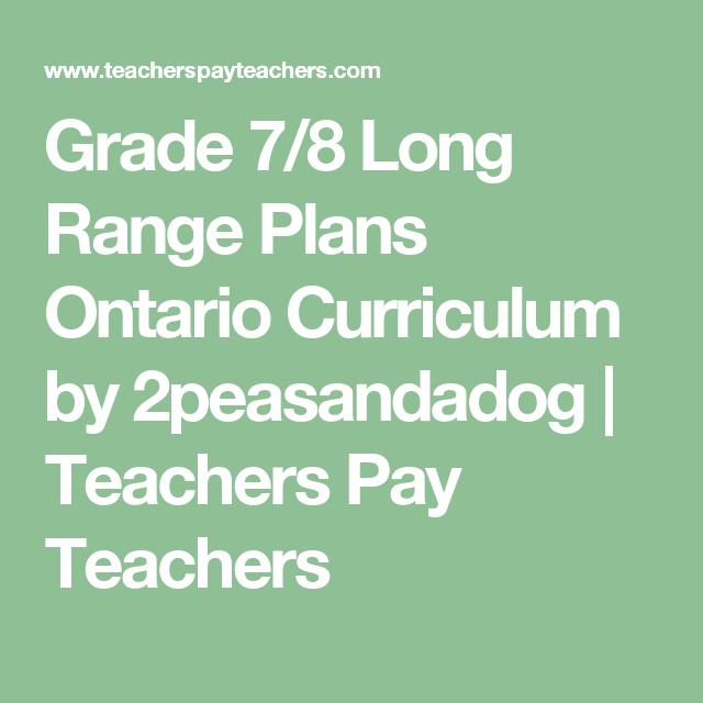 Grade 7/8 Long Range Plans Ontario Curriculum | Long Range