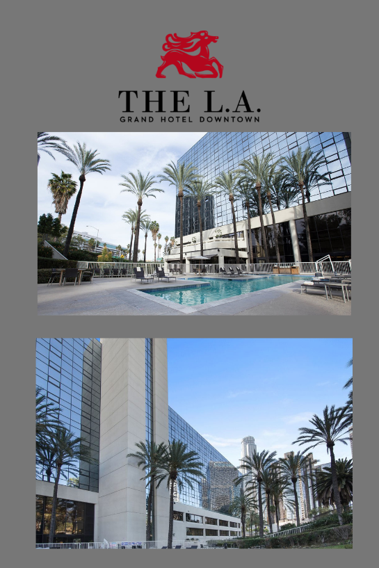 When Planning Your Los Angeles County Holiday Make Sure To Book Your Stay At The L A Grand Hotel Downtown To Enjoy Your Grand Hotel Hotel California Vacation