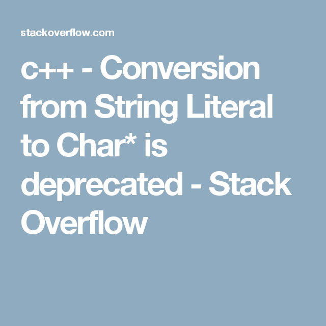 C Conversion From String Literal To Char Is Deprecated Stack