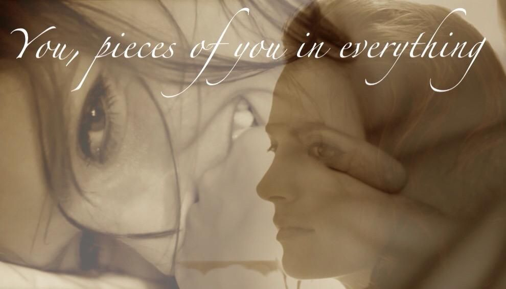 You, Pieces Of You In Everything #FLO
