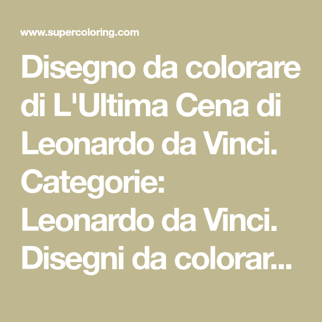 Disegno da colorare di L'Ultima Cena di Leonardo da Vinci ...