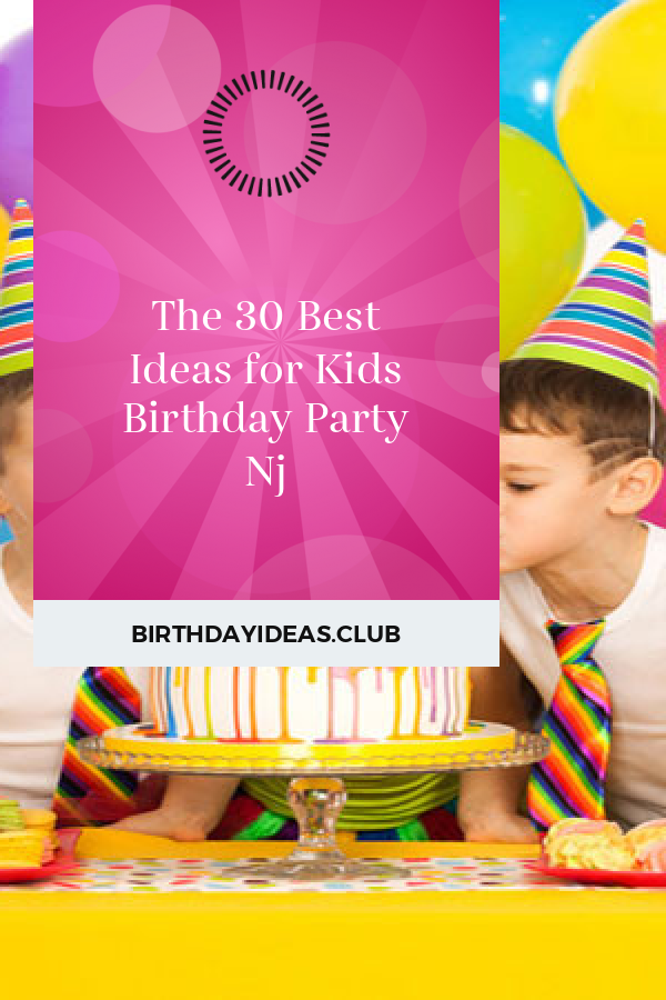 The 30 Best Ideas For Kids Birthday Party Nj Kids Birthday Party Kids Birthday Garden Party Birthday